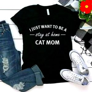 Stay-At-Home Cat Mom Tee Shirt